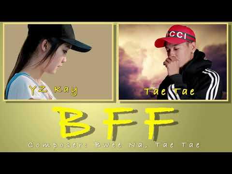 """Karen song """"BFF"""" by YZ Kay & Tae Tae"""