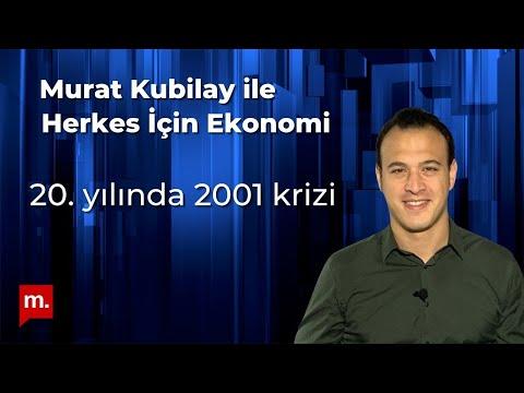 Murat Kubilay ile Herkes İçin Ekonomi (72): 20. yılında 2001 krizi