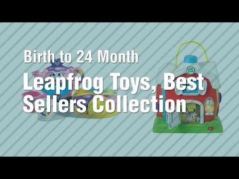 Leapfrog Toys, Best Sellers Collection // Birth To 24 Month