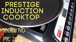 PRESTIGE INDUCTION COOKTOP PIC 20.0 UNBOXING || PART I | MY Shopping Cart |