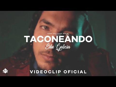 Edu García - Taconeando (Videoclip Oficial)