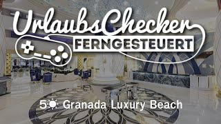 5☀ Granada Luxury Beach | Türkische Riviera