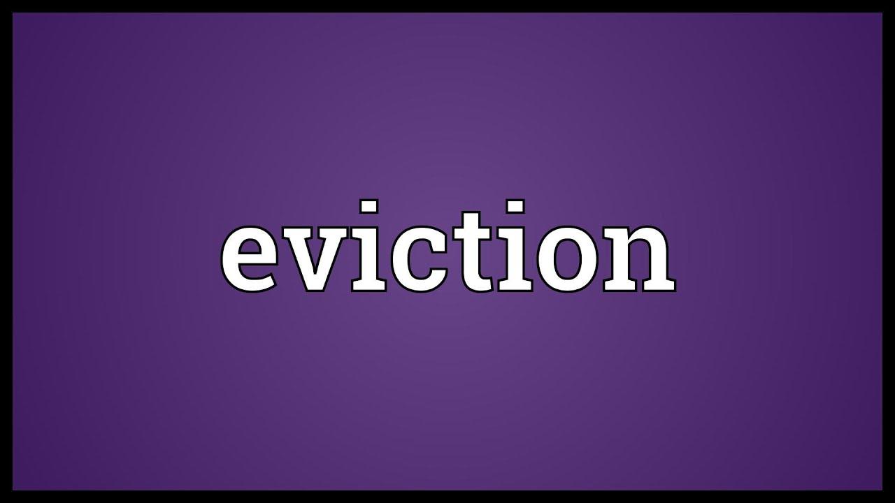 Elegant Eviction Meaning