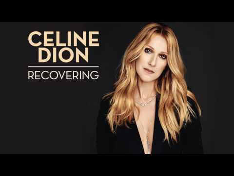Céline Dion -  Recovering Audio (NEW)