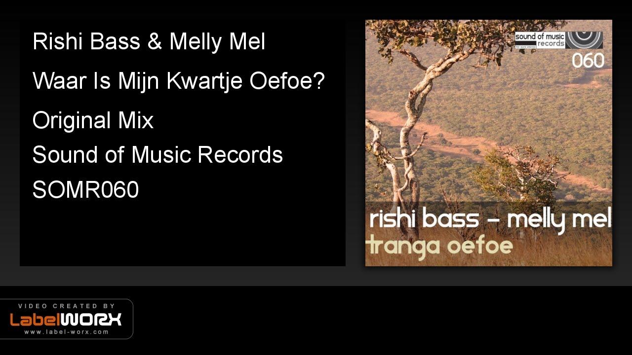 Download Rishi Bass & Melly Mel - Waar Is Mijn Kwartje Oefoe? (Original Mix)