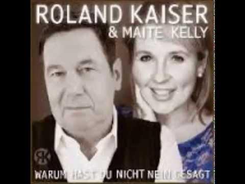 Roland kaiser und Maite Kelly warum hast du nicht nein gesagt