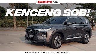 Kejutan Dari Hyundai Santa Fe XG CRDi | Test Drive | GridOto