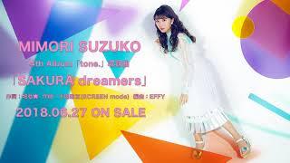 三森すずこ「SAKURA dreamers」試聴ver.(4thアルバムtone.収録曲) 三森すずこ 検索動画 8