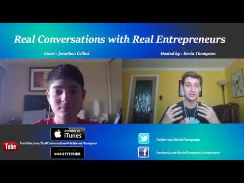 Real Conversations with Real Entrepreneurs #002 FT. Jonathan Cellini & Kevin Thompson