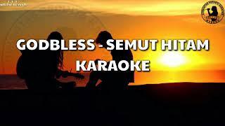 Karaoke Godbless - Semut Hitam