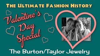 VALENTINE'S DAY SPECIAL: The Burton/Taylor Jewelry