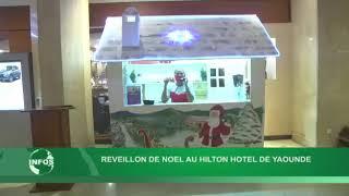 Le Réveillon 2020 au Hilton Yaoundé