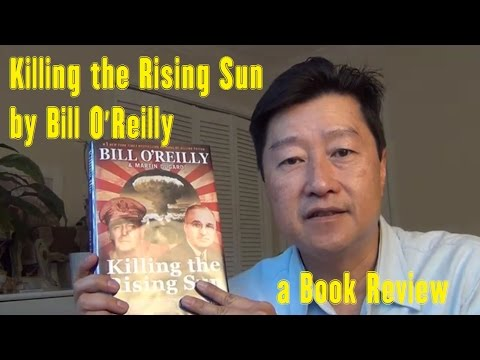 Killing the Rising Sun by Bill O'Reilly and Martin Dugard - a LearnByBlogging Book Review Mp3