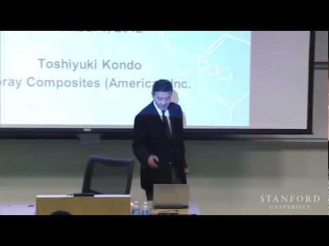 Stanford Seminar -Toshiyuki Kondo on Innovation in Carbon Fiber Business