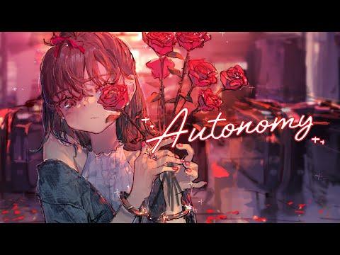 Kotone 「Autonomy」 MV