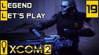 XCOM 2 - Part 19 - Young Guns - Let's Play - XCOM 2 Gameplay [Legend Ironman]