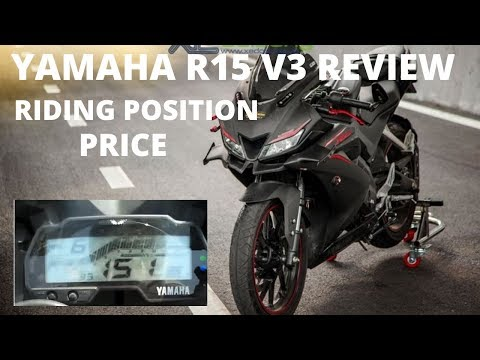 YAMAHA R15 V3 MODEL REVIEW, FEATURES, RIDING POSITION, PRICE