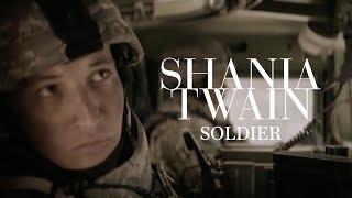 Shania Twain - Soldier (Music Featu...