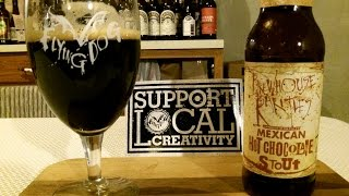 Flying Dog Brewery Mexican Hot Chocolate Stout (5.0% Abv) Djs Brewtube Beer Review #703