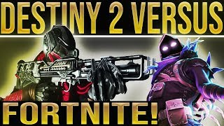 DESTINY 2 VERSUS FORTNITE!! (Yes This Is Really Happening.....)