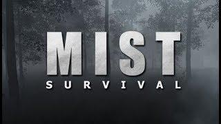 Mist Survival. А зомби здесь тихие. Часть 1.