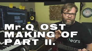 Making Of Soundtrack - Mr. Q Part II - Quentin T. Style music for licensing - (C) 2020 - 99ears.com