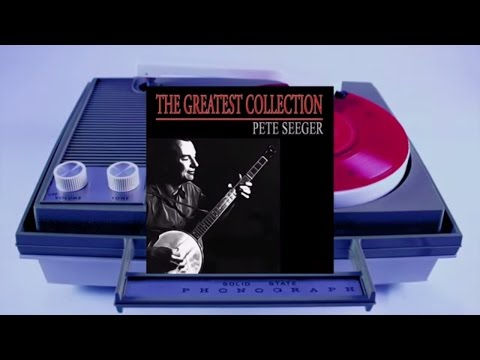 Pete Seeger - The Greatest Collection