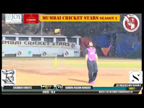 bandra nasam rangers vs chembur knights | Mumbai Cricket Stars Season 2 - 2017