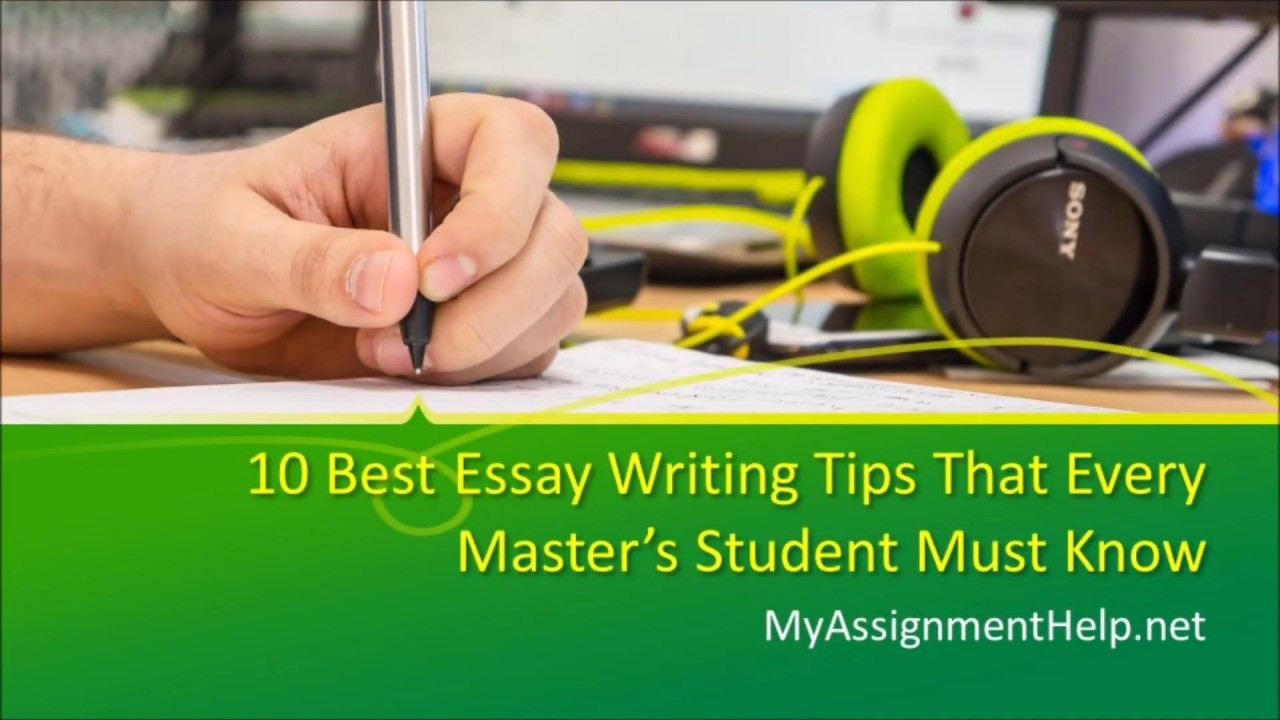 Best Essay Writing Tips That Every Masters Student Must Know   Best Essay Writing Tips That Every Masters Student Must Know High School Entrance Essay Samples also Essay For Students Of High School  Healthy Eating Essay