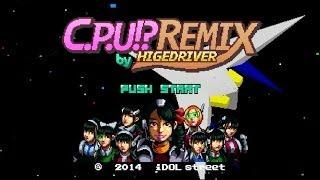 http://www.cheekyparade.jp 「C.P.U !? -ヒゲドライバー Remix-」のMV...