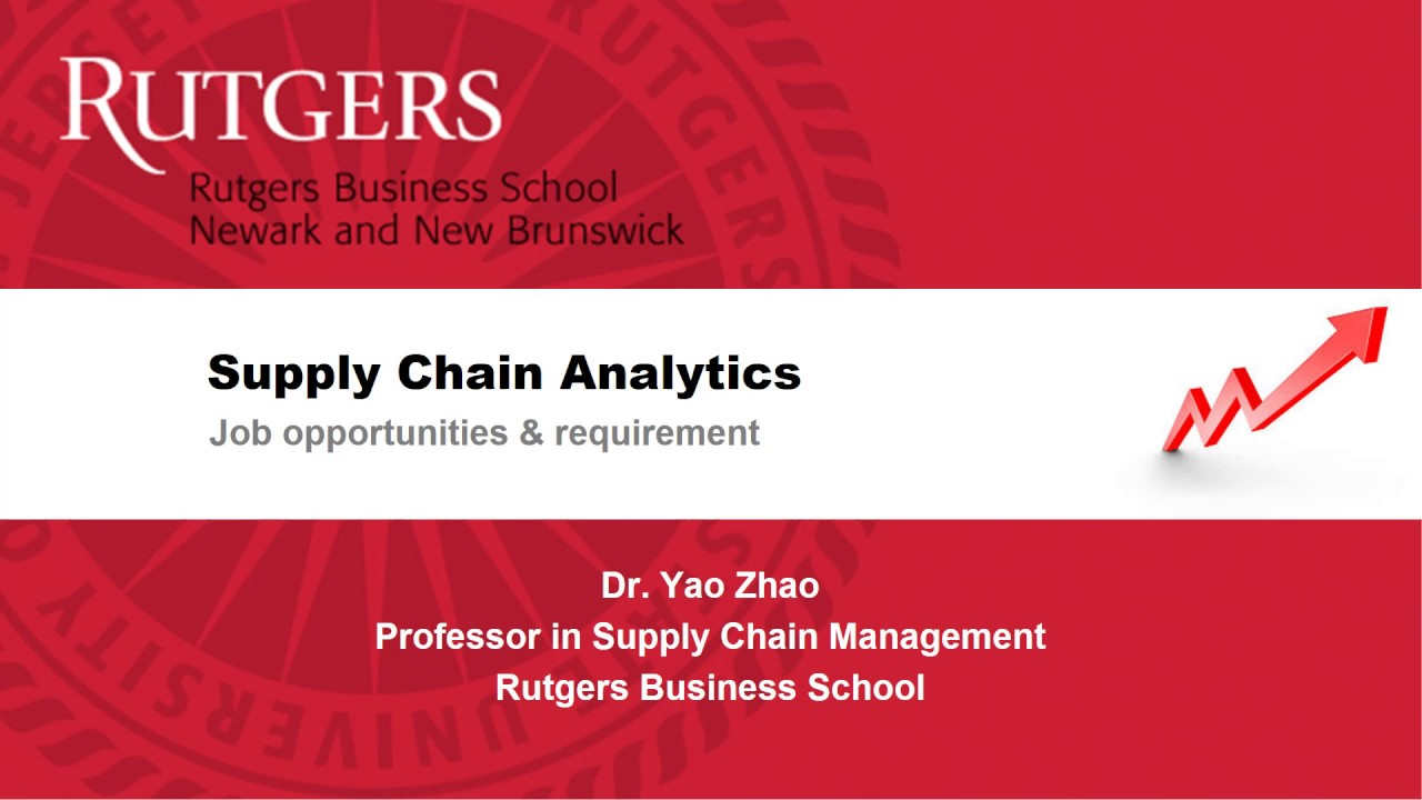 Master of Supply Chain Analytics | Rutgers Business School