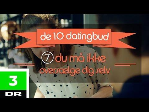 Råd nr. 7: Du må ikke oversælge dig selv | De 10 datingbud
