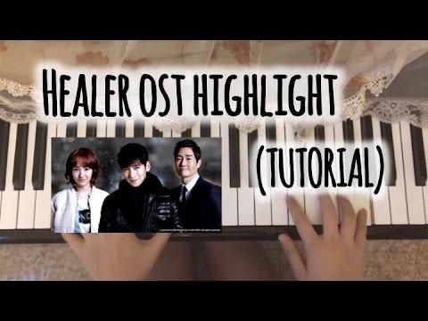 Healer Ost Highlight Piano Tutorial Youtube