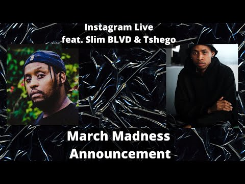 Slim BLVD Announces 2020 March Madness In A Live Interview With Tshego