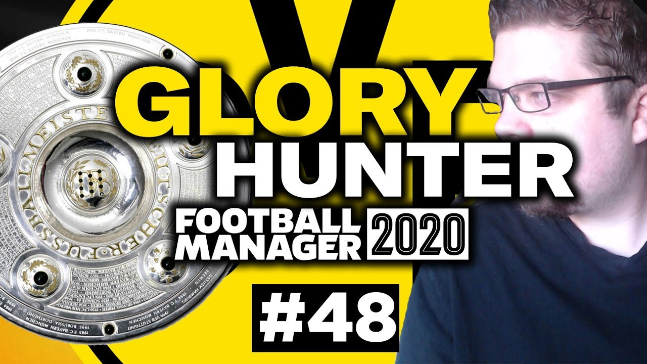GLORY HUNTER FM20 | #48 | ONE FOR THE AGES! | Football Manager 2020