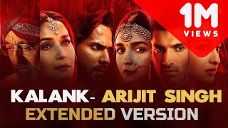 kalank-title-track-extended-version-arijit-singh-shilpa-rao-bonus-track