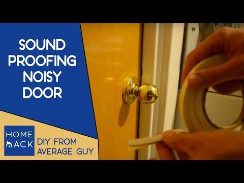 Sound Proofing Loud Noisy Door