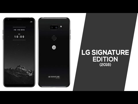 LG Signature Edition 2018 Full Specifications, Price, Release Date, Camera, Features,Launch, Trailer