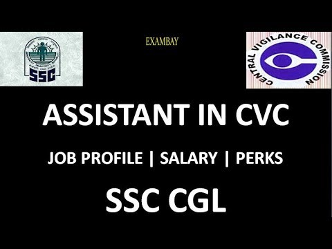 Assistant In CVC | Central Vigilance Commission | Job Profile | Salary | Perks