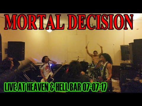 MORTAL DECISION Live At Heaven & Hell bar 2017