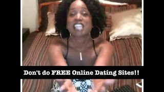 Caution: Don't do FREE online dating sites!!!!(Host, AD, shares the nightmares of free online dating sites and why you should stay away from them. www.thedatingstruggle.com Instagram: TheDatingStruggle ..., 2015-08-24T20:50:27.000Z)