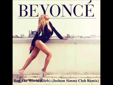 Beyoncé - Run The World (Girls) (Jochem Simms Club Remix)