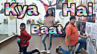 Kya Baat Hai | Dance Choreography | Nandini | Jash | Kunal | Smile Academy of Performing Arts |