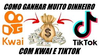 Como ganhar muito dinheiro com KWAI e TIKTOK [DR CELULAR]