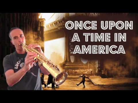 Once Upon a time in America (Ennio Morricone) Soprano Saxophone cover