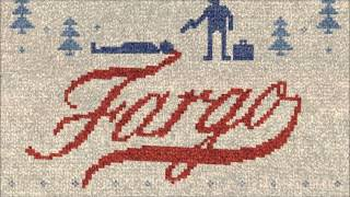 Fargo - Soundtrack - Main Theme - Jeff Russo (HIGH QUALITY)
