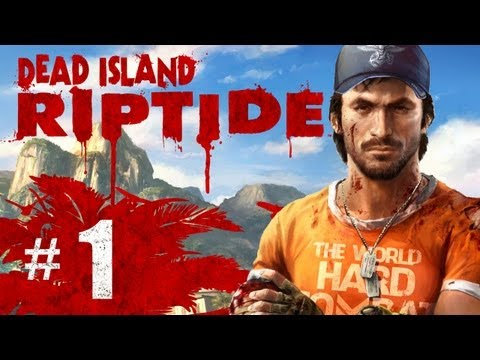 Dead Island Riptide Gameplay Walkthrough Part 1 - Prologue Sea of Fog