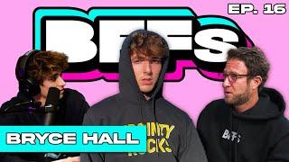 BRYCE HALL VS DAVE PORTNOY - BFFs EP. 16