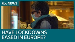 Covid-19: How have countries in Europe eased coronavirus lockdowns? | ITV News
