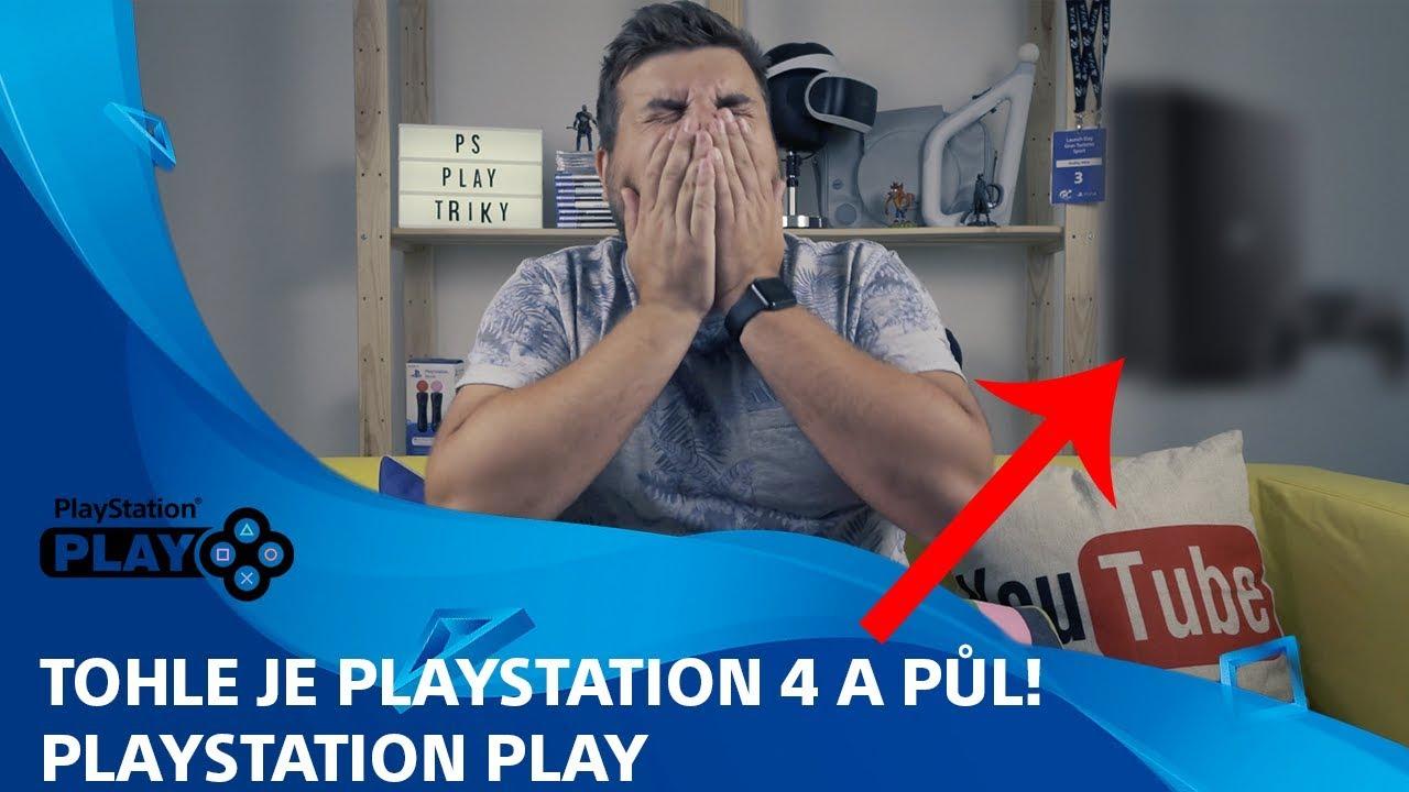 TOHLE je PlayStation 4 A PŮL! | PlayStation Play